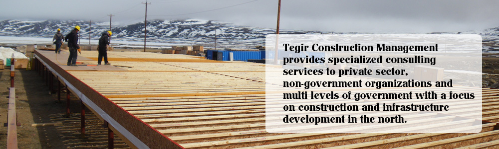 Tegir Construction Management can manage your project from start to finish or tailor a package that suits your needs.